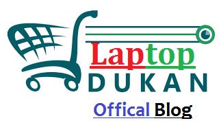 Laptop Dukan Official Blog